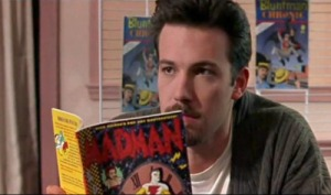 This is Ben Affleck--the co-creator of Bluntman and Chronic, a comic book running gag.